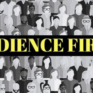 Audience First